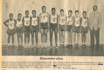 A newspaper clipping featuring a photo of the 1956 Eli Brown Elementary School basketball team. The photo, submitted by Charles Raymond Hays, includes Coach Richard Livers, far right, and players, from left, John E. Cablert, Joe Geldring, John F. Lewis, Raymond Maddox, William Collins Jr., Lindsey Lewis, George A. Knot, Thomas M. Bishop, Edward Stivers and Russell Stone Jr.
